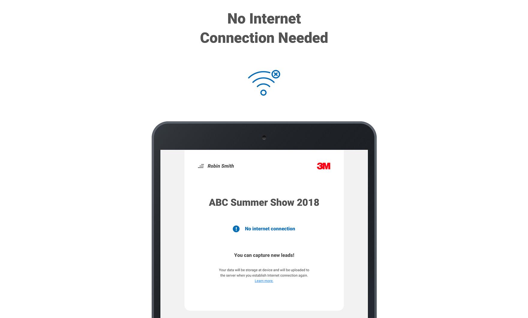 No Internet, No Problem!